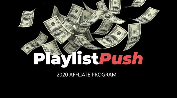 Get Paid To Tell People About Playlist Push | Affiliate Program Tips
